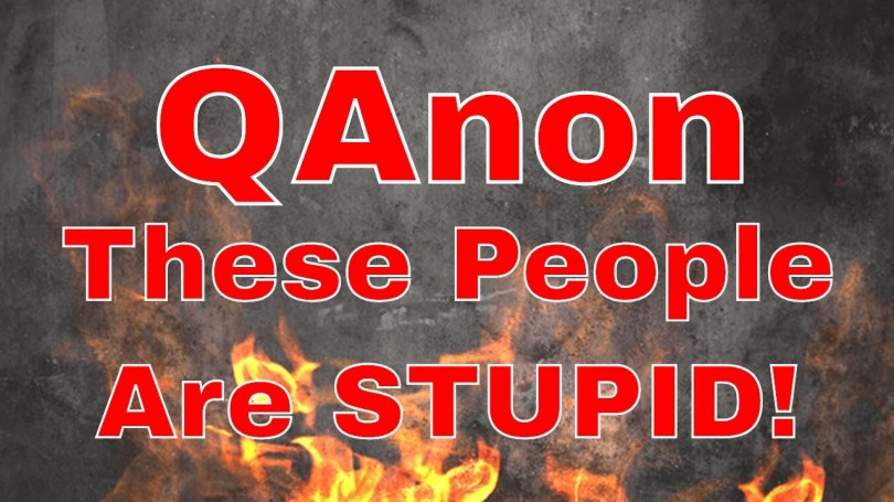 qanon-these-people-are-stupid!