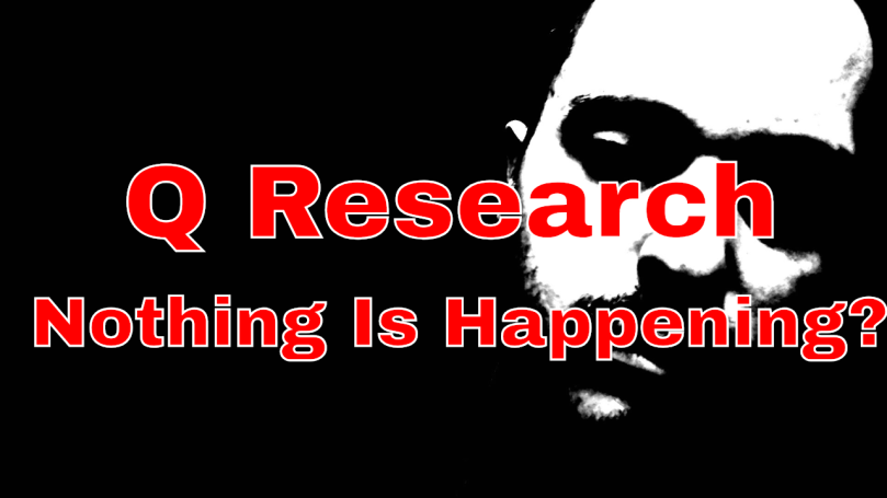 qanon-qresearch-nothing-is-happening