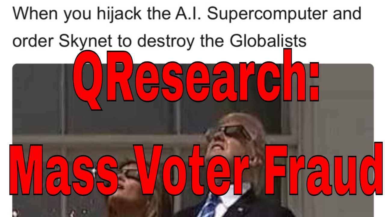 QResearch: Mass Voter Fraud