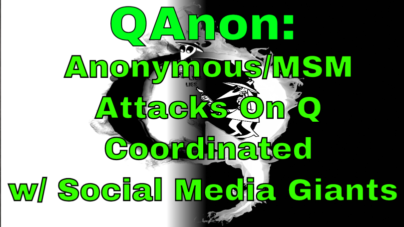 qanon-anonymous-msm-attack-q-coordinated