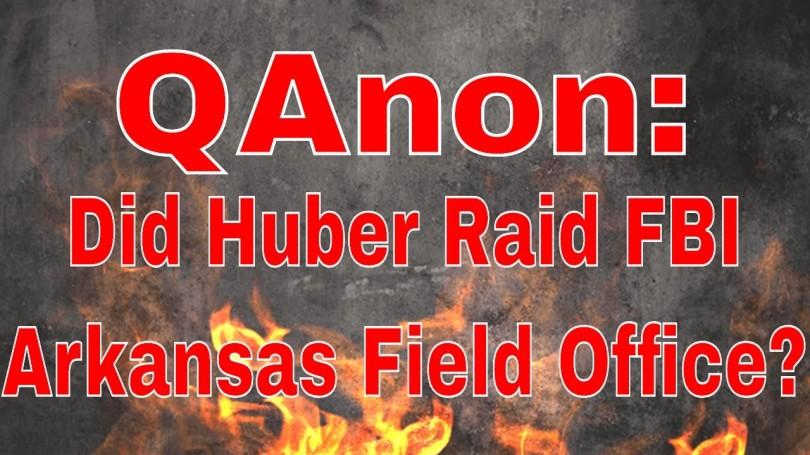 qanon-huber-fbi-arkansas-raid